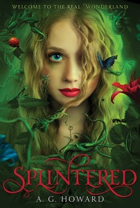 Splintered by A.G. Howard. Amulet Books. 371 pp.