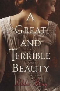 A Great and Terrible Beauty by Libba Bray. Delacorte. 403 pp.
