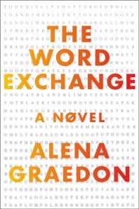 The Word Exchange by Alena Graedon. Doubleday. 384 pp.
