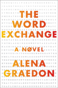 The Word Exchange by Alena Graedon. Doubleday. 384 pp.