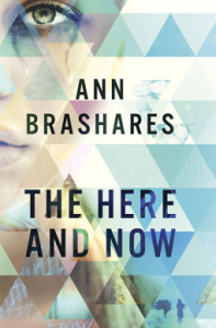 The Here and Now by Ann Brashares. Delacorte. 288 pp.