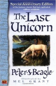 The Last Unicorn by Peter S. Beagle. Roc. 212 pp.