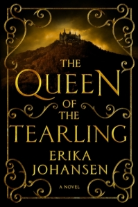 The Queen of the Tearling by Erika Johansen. Harper. 434 pp.