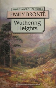 Wuthering Heights by Emily Brontë. Wordsworth Classics. 245 pp.