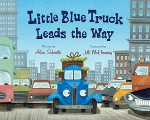 Little Blue Truck Leads the Way by Alice Schertle, illus. by Jill McElmurry. HMH Books for Young Readers. 40 pp.