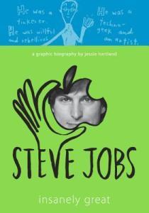 Steve Jobs: Insanely Great by Jessie Hartland. Schwartz & Wade. 240 pp.