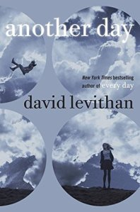 Another Day by David Levithan. Knopf. 336 pp.